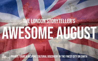 Awesome August The London Storyteller Special Offer